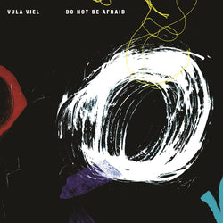 Vula Viel - Do Not Be Afraid - CD