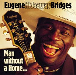 Eugene Hideaway Bridges - Man Without A Home - CD
