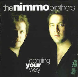 The Nimmo Brothers - Coming Your Way - CD