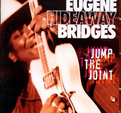 Eugene Hideaway Bridges - Jump The Joint - CD