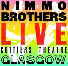Nimmo Brothers - Live Cottiers Theatre - CD