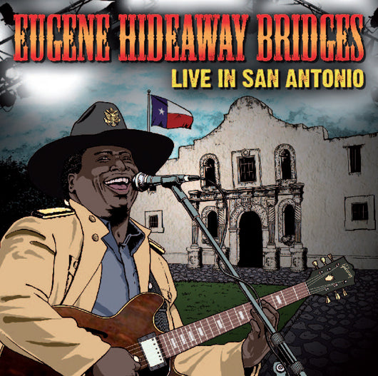Eugene Hideaway Bridges - Live In San Antonio - CD