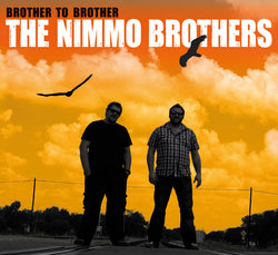 The Nimmo Brothers - Brother To Brother - CD