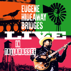 Eugene Hideaway Bridges - Live In Tallahassee - CD