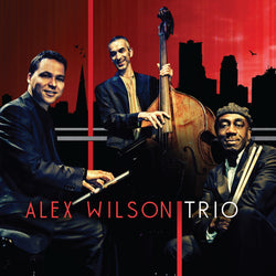 Alex Wilson - Alex Wilson Trio - CD