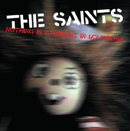 The Saints - Nothing Is Straight In My House - CD