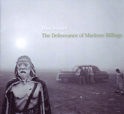 Dan Stuart - The Deliverance Of Marlowe Billings CD