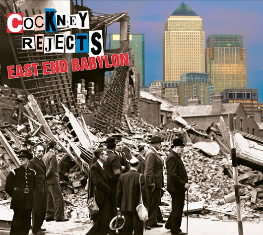 Cockney Rejects - East End Babylon CD