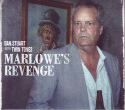Dan Stuart with Twin Tones - Marlowes Revenge CD
