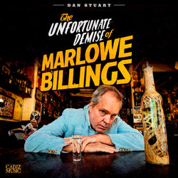 Dan Stuart - The Unfortunate Demise Of Marlowe Billings - LP