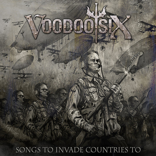 Voodoo Six - Songs To Invade Countries To - CD