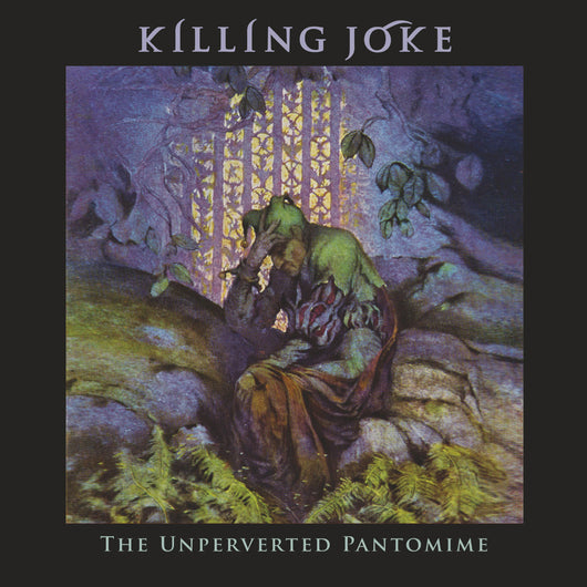 Killing Joke - Unperverted Pantomime - CD/2LP/Cassette - RELEASED 13/03/20