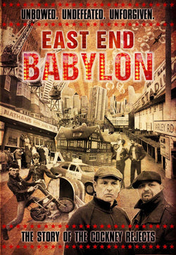 East End Babylon: The Story Of The Cockney Rejects - DVD - Ex Shop stock