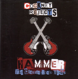 Cockney Rejects - Hammer - The Classic Rock Years 4CD Box