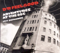 Dr Feelgood - Adventures At The BBC - 1977 Onwards 2CD Set