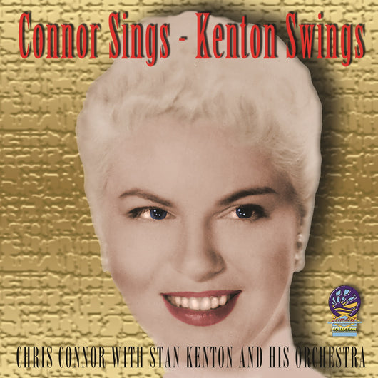 Chris Connor With Stan Kenton And His Orchestra - Connor Sings - Kenton Swings - CD