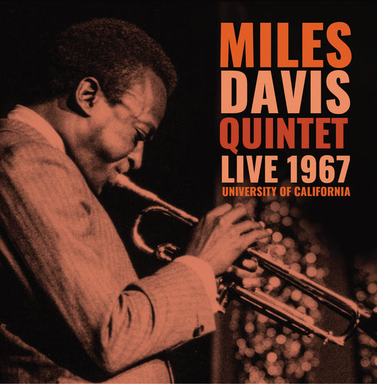 Miles Davis Quintet - Live 1967 - University Of California - CD
