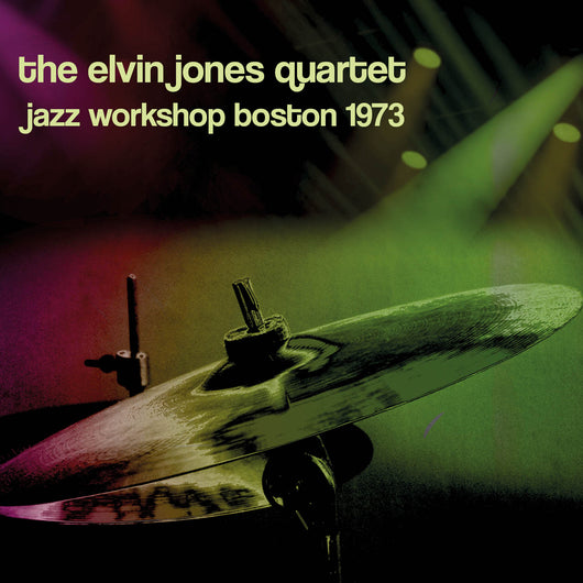 The Elvin Jones Quartet - Jazz Workshop Boston 1973 - CD