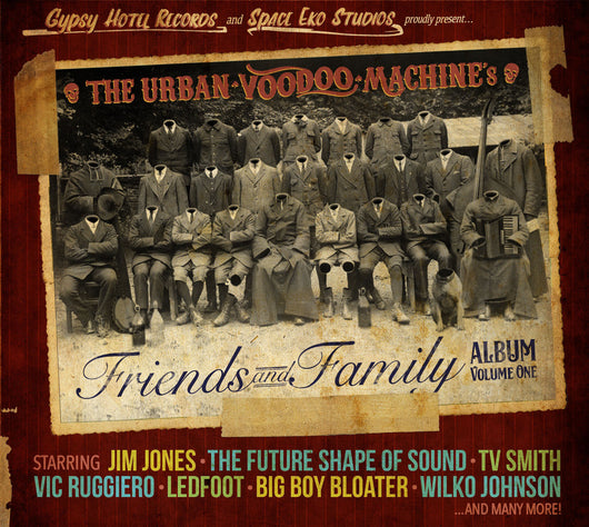 Urban Voodoo Machine -  Friends And Family Album Volume 1 - CD