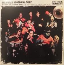 Urban Voodoo Machine -  Goodbye To Another Year 7