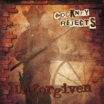 Cockney Rejects - Unforgiven CD