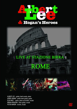 Albert Lee & Hogan's Heroes -Live At Stazione Birra, Rome - DVD