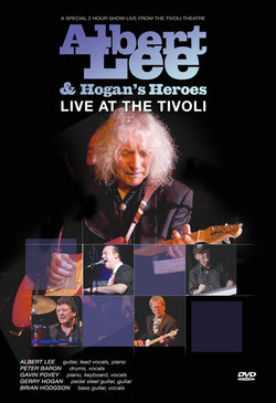 Albert Lee & Hogan's Heroes - Live At The Tivoli DVD