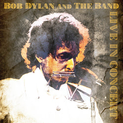 Bob Dylan & The Band - Live In Concert - Vinyl LP