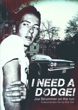 I Need A Dodge - Joe Strummer On The Run Deluxe DVD