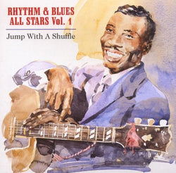 Various Artists - Rhythm & Blues All Stars Vol 1: Jump With A Shuffle - CD