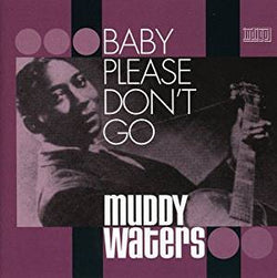 Muddy Waters - Baby Please Don't Go - CD2
