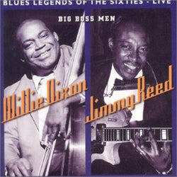 Willie Dixon & Jimmy Reed - Big Boss Men - CD