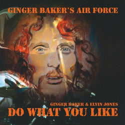 Ginger Baker's Air Force - with Elvin Jones - Do What You Like - CD