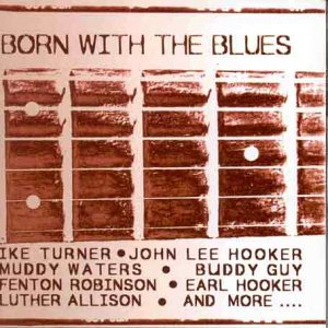 Various Artists - Born With The Blues - CD