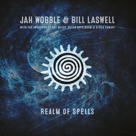 Jah Wobble & Bill Laswell - Realm Of Spells - CD