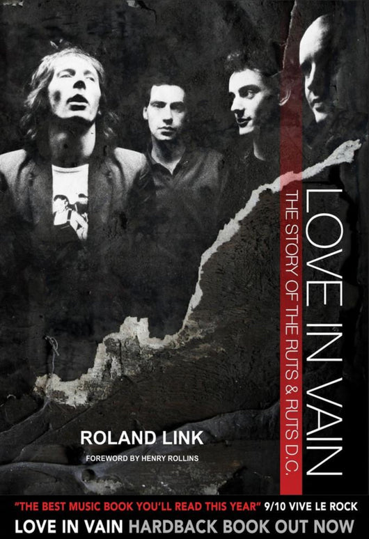 Love In Vain - The Story of The Ruts and The Ruts DC (Book)