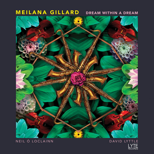 Meilana Gillard - Dream Within A Dream - CD