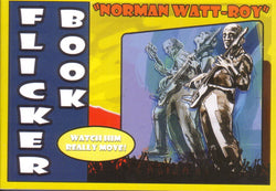 Norman Watt-Roy - Flicker Book