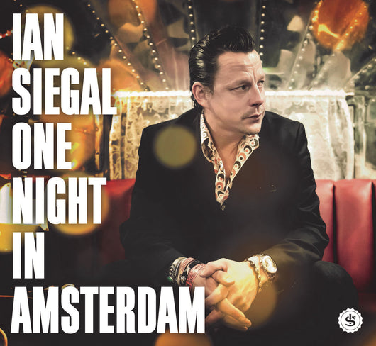 Ian Siegal - One Night In Amsterdam - CD/2LP