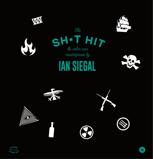 Ian Siegal - Shit, Hit & Other New Masterpieces - Vinyl LP
