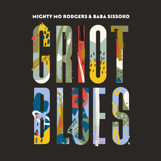 Mighty Mo Rodgers & Baba Sissoko - Griot Blues - CD