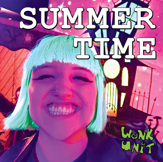 Wonk Unit - Summer Time / You're Sick - Solid Blue Vinyl 7
