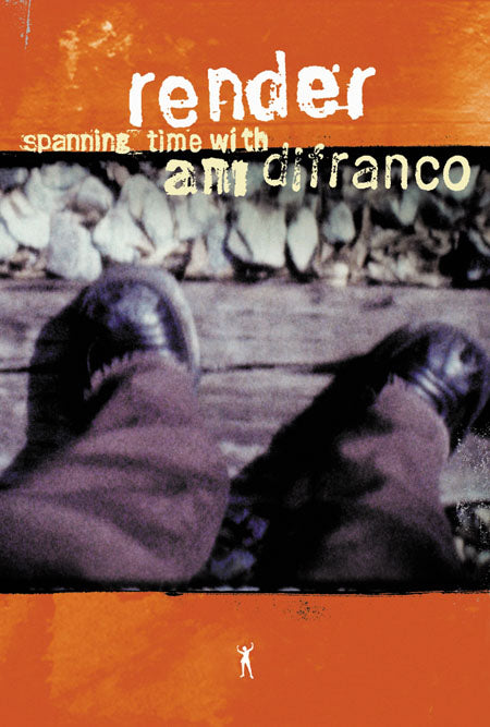 Ani DiFranco - Render: Spanning Time With Ani DiFranco- DVD