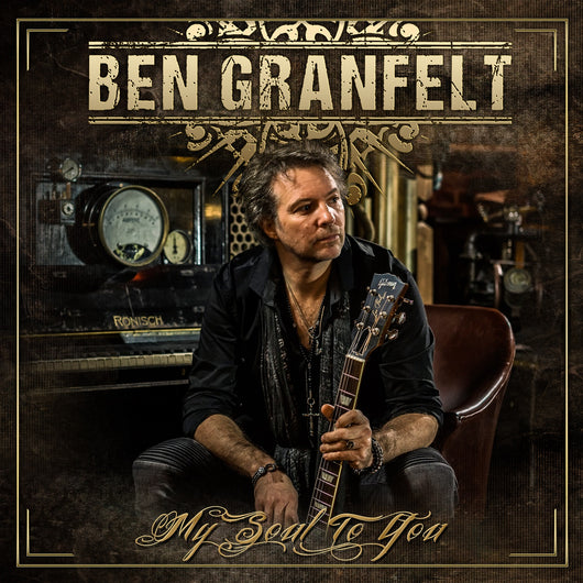Ben Granfelt - My Soul To You - CD/Vinyl LP