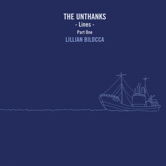 The Unthanks - Lines - Part One: Lillian Bilocca - Vinyl 10