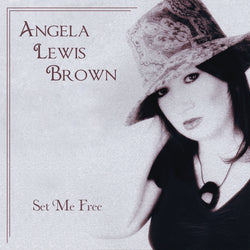 Angela Lewis Brown - Set Me Free - CD