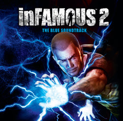 InFamous 2: The Blue Soundtrack - Original Video Game Soundtrack - CD