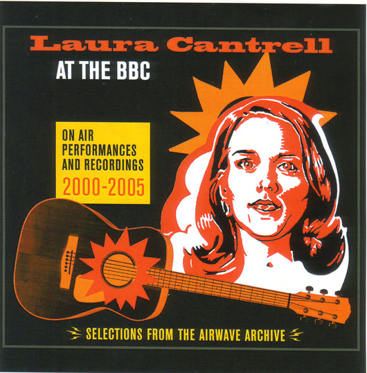 Laura Cantrell - At The BBC: On Air Performances And Recordings 2000-2005 - Vinyl LP