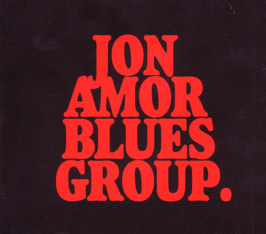 Jon Amor Blues Group - Jon Amor Blues Group - CD
