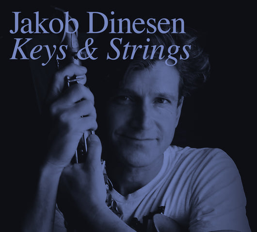 Jakob Dinesen - Keys & Strings - CD2